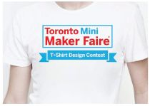 Toronto Mini Maker Faire T-Shirt Contest